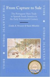 From Capture to Sale: The Portuguese Slave Trade to Spanish South America i ...