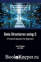 Data Structures using C: A Practical Approach for Beginners